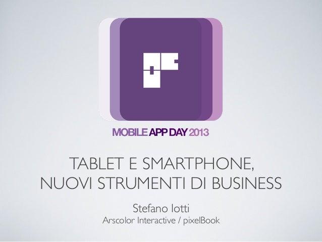 Mobile App Day 2013 - Introduzione