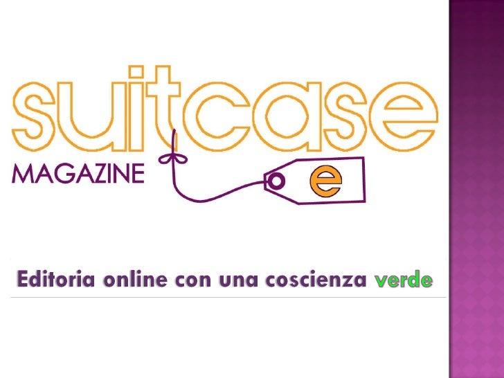 Editoria online con una coscienza verde -  Suitecasemagazine