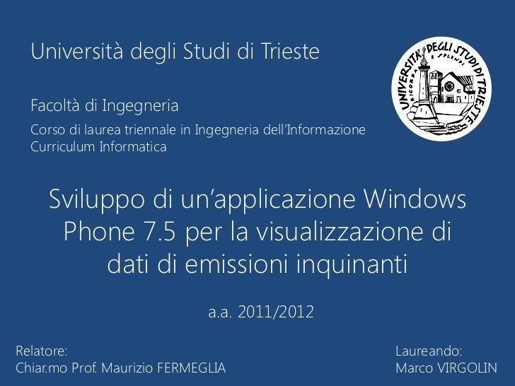 Presentazione sviluppo di un'applicazione windows phone 7.5 per la visualizzazione di dati di emissioni inquinanti