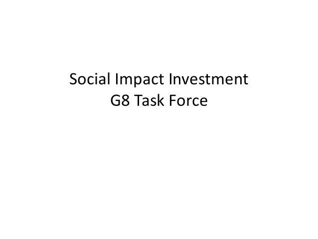 Social Impact Investment G8 Task Force
