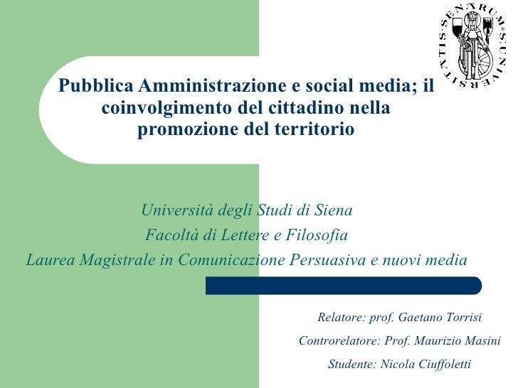 Pubblica Amministrazione e social media; il coinvolgimento del cittadino nella promozione del territorio