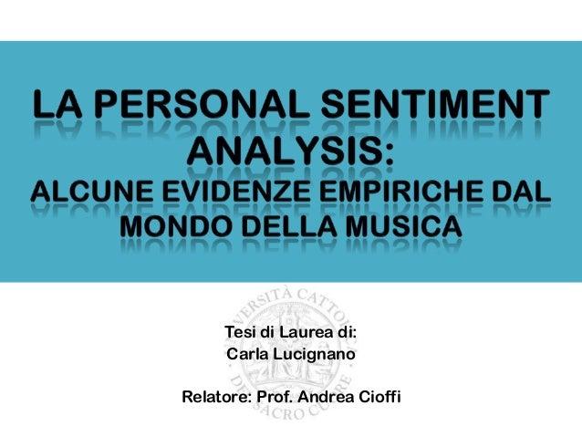 Tesi di Laurea di: Carla Lucignano Relatore: Prof. Andrea Cioffi