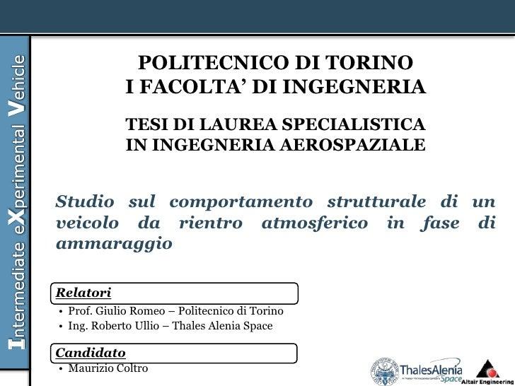 POLITECNICO DI TORINO             I FACOLTA' DI INGEGNERIA             TESI DI LAUREA SPECIALISTICA             IN INGEGNE...