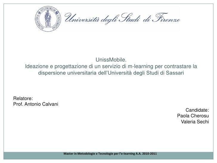 UnissMobile. Ideazione e progettazione di un servizio di m-learning per  contrastare la dispersione universitaria dell'Università degli Studi di Sassari