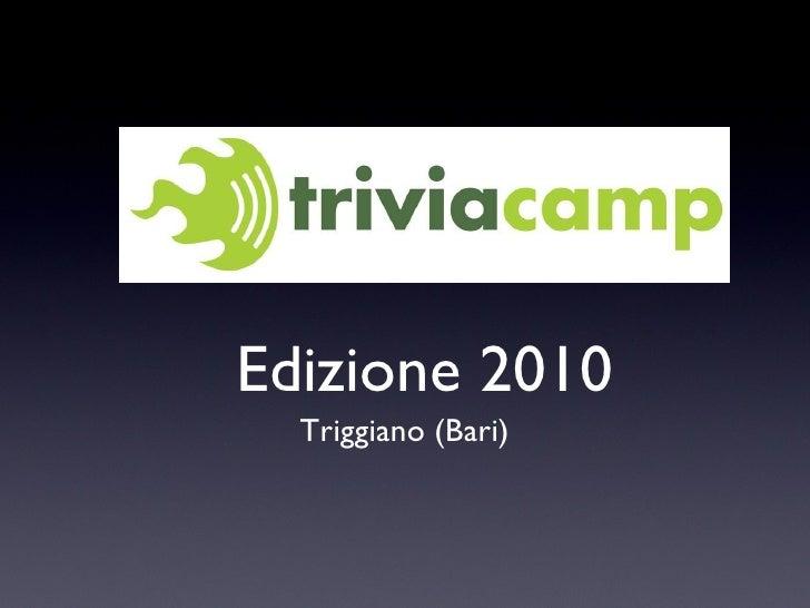 Edizione 2010 Triggiano (Bari)