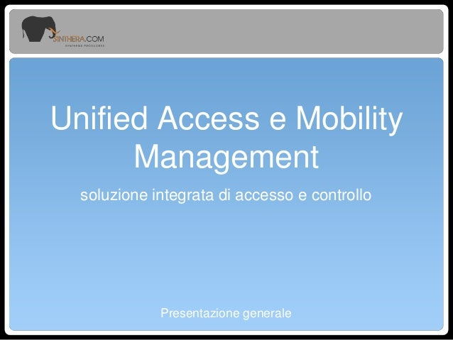 Unified Access e Mobility Management Sinthera