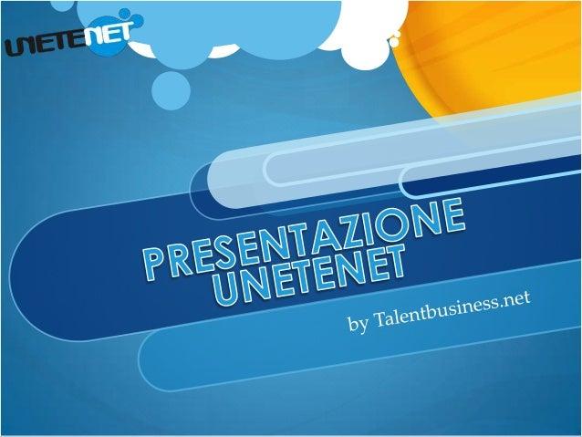 Presentazione Unetenet Italia