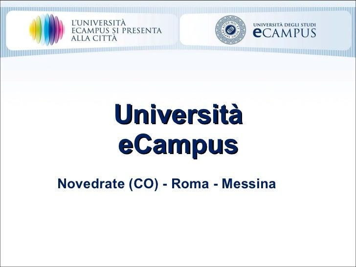 Università eCampus Novedrate (CO) - Roma - Messina