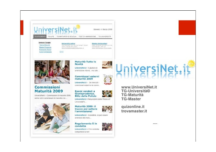 Testo          www.UniversiNet.it         TG-Università©         TG-Maturità         TG-Master         quizonline.it      ...