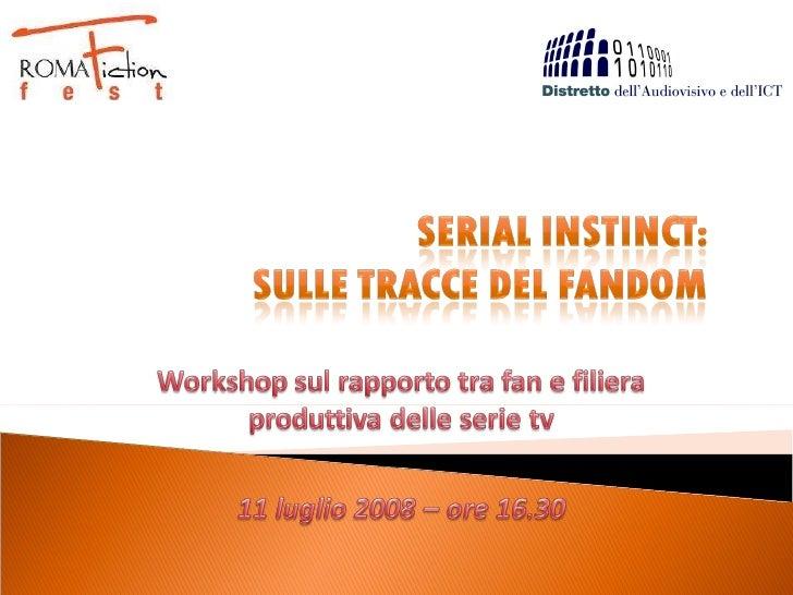 [RFF2008] Serial Instinct