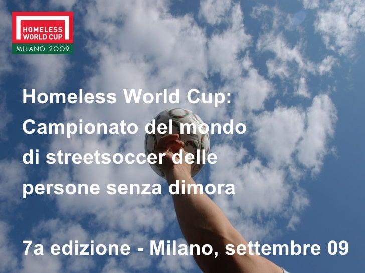 Milan 2009 Homeless World Cup