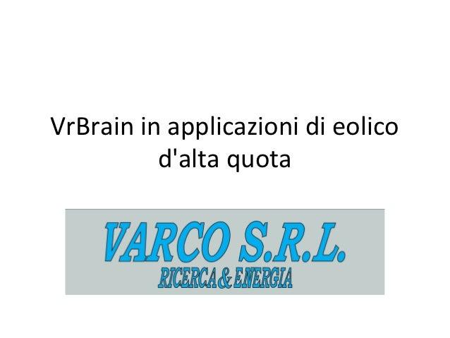 VrBrain in applicazioni di eolico          dalta quota