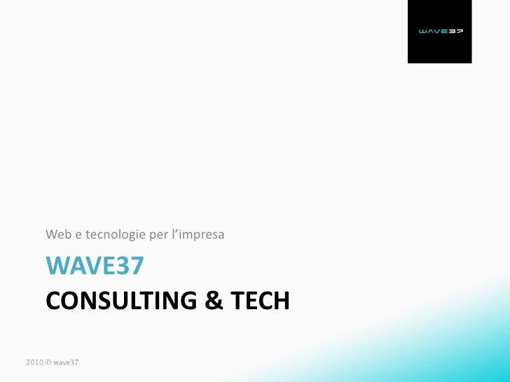Presentazione Wave37