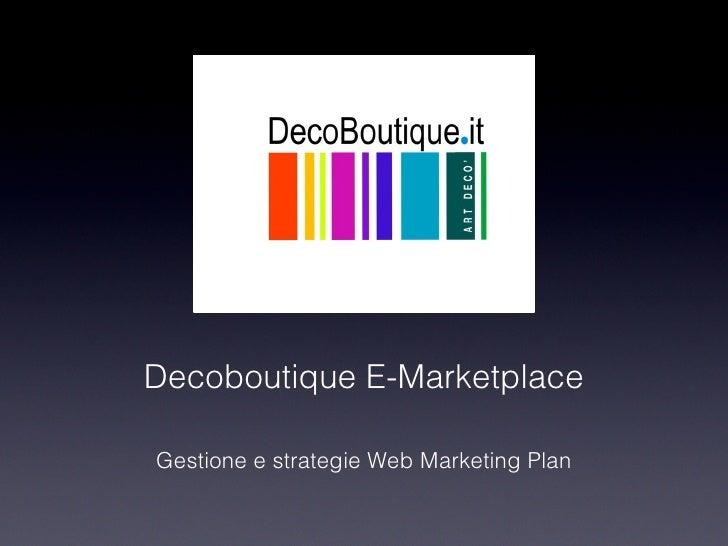 Decoboutique E-MarketplaceGestione e strategie Web Marketing Plan
