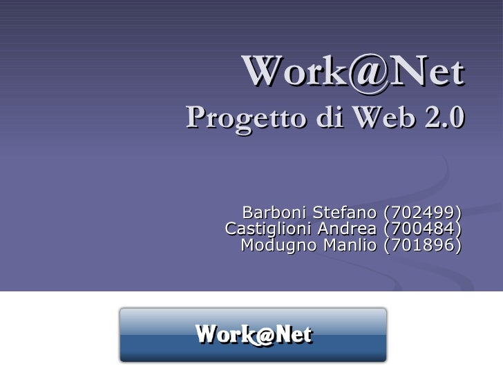 Presentazione Work@Net