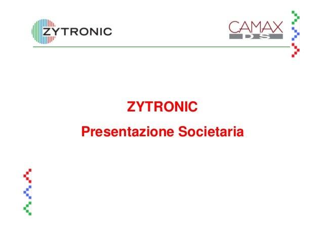 ZYTRONICPresentazione Societaria