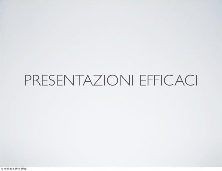 """""""Presentazioni Efficaci"""" da http://www.professioneformatore.it/"""