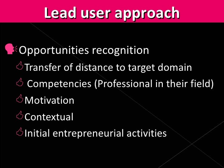 lead user analysis for the development Attribute analysis and conjoint analysis concept development with lead users: lead user project handbook: company.