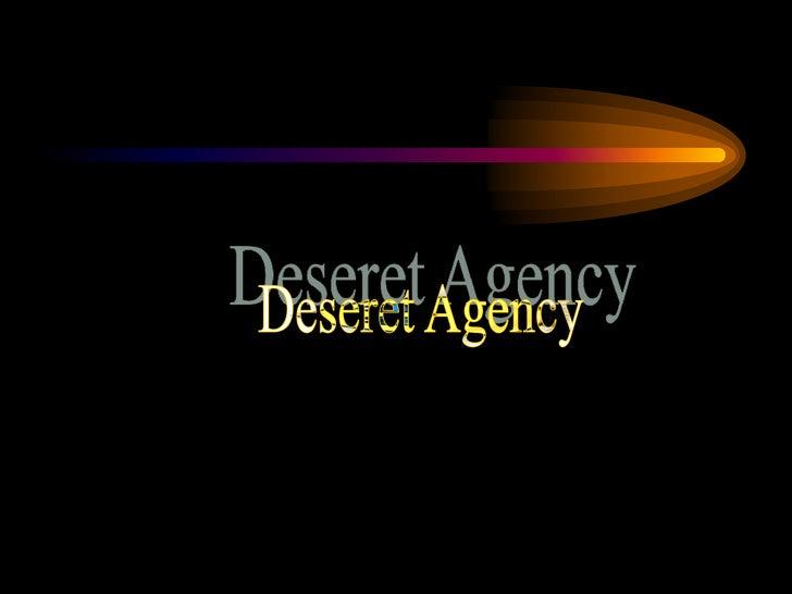 Deseret Agency<br />
