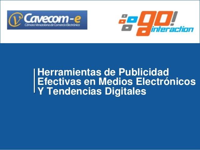 Herramientas de Publicidad Efectivas en Medios Electrónicos Y Tendencias Digitales