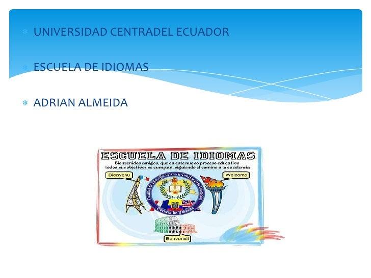 ESCUELA DE IDIOMAS ADRIAN ALMEIDA PRESENT CONTINUOS STRUCTURE