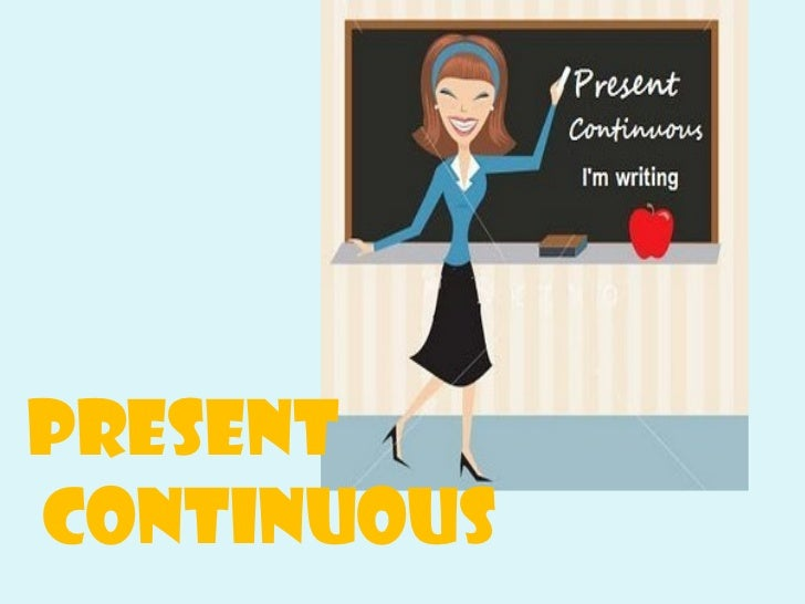 Present continuous1