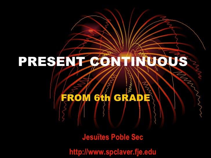 Present continuous 6th grade