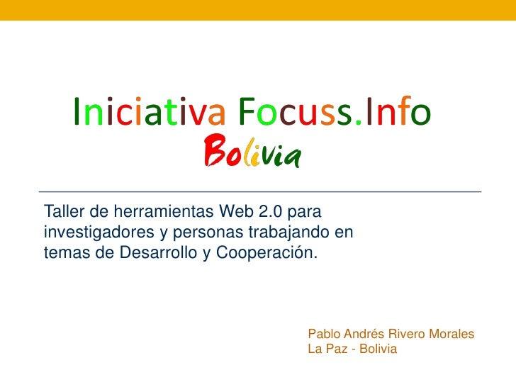 Taller de herramientas Web 2.0 para investigadores y personas trabajando en temas de Desarrollo y Cooperación.            ...