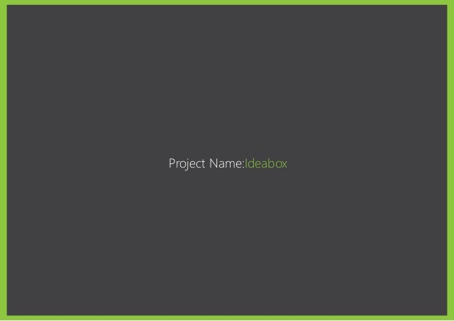Project Name:Ideabox