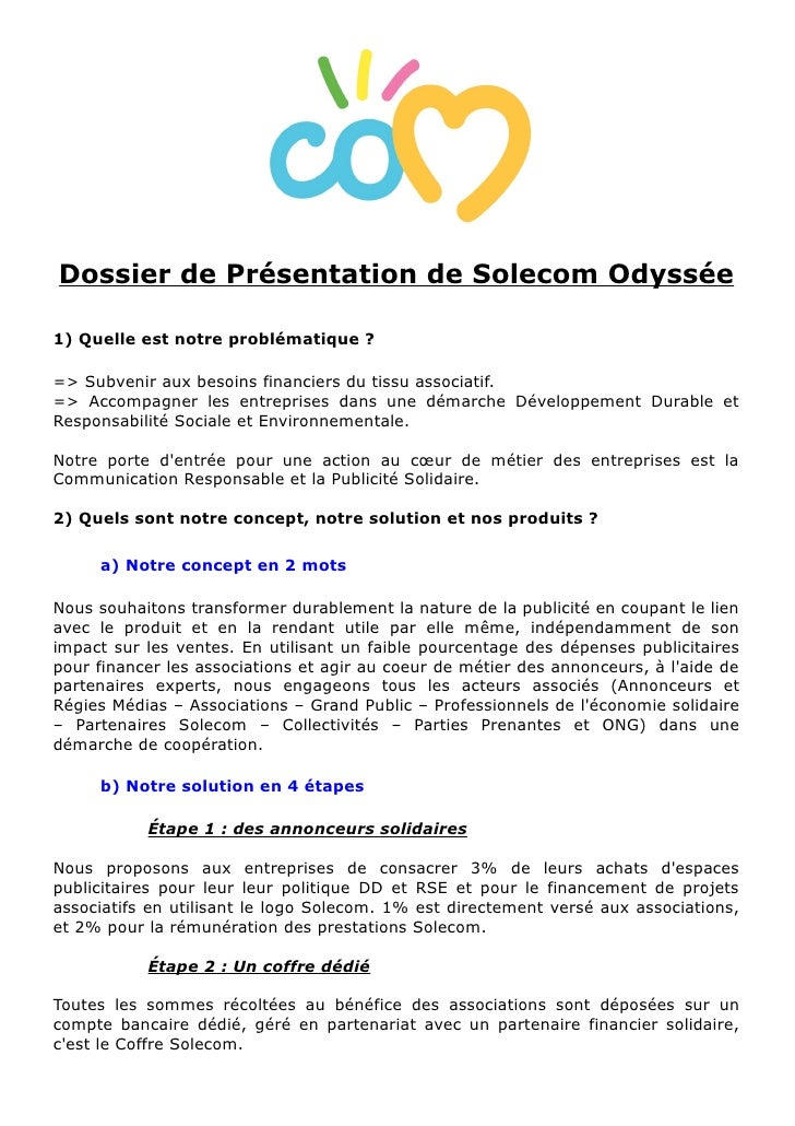 Dossier de Présentation de Solecom Odyssée  1) Quelle est notre problématique ?  => Subvenir aux besoins financiers du tis...