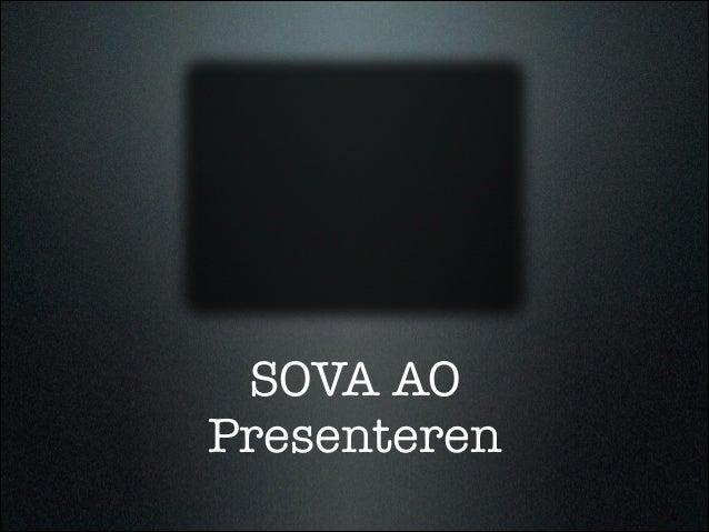 SOVA AO Presenteren