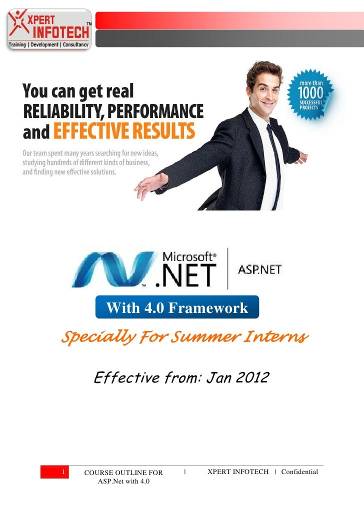 With 4.0 FrameworkSpecially For Summer Interns      Effective from: Jan 20121   COURSE OUTLINE FOR    |   XPERT INFOTECH |...