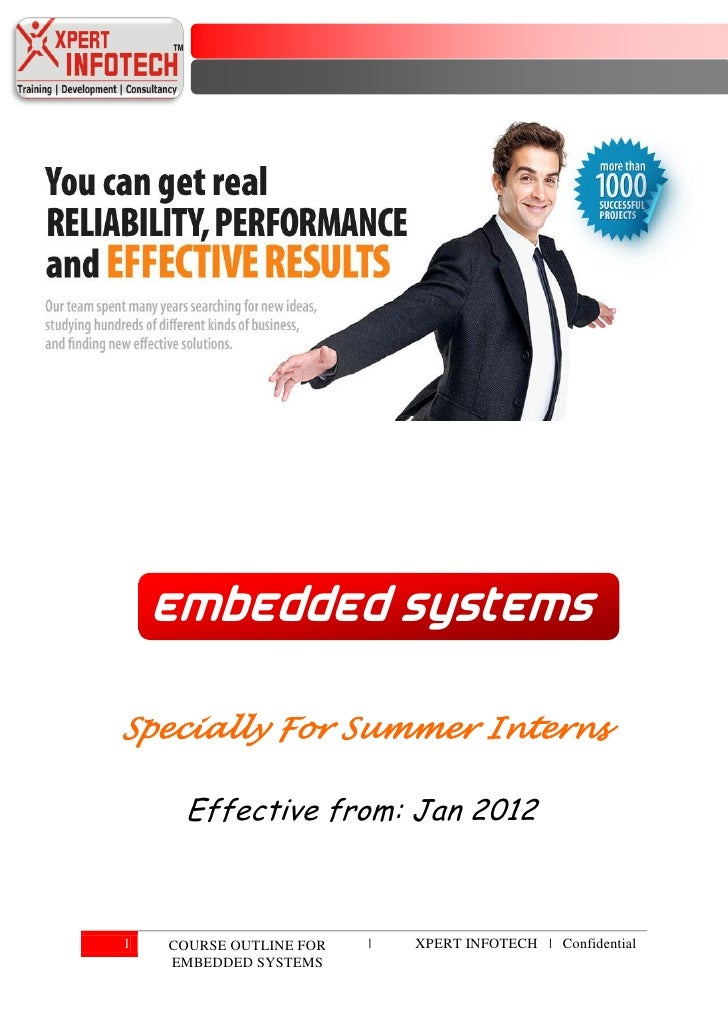 Embedded SystemsSpecially For Summer Interns     Effective from: Jan 20121   COURSE OUTLINE FOR   |   XPERT INFOTECH | Con...