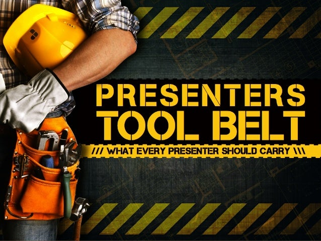 Presenters Tool Belt - What Every Presenter Should Carry - by @jairuscope
