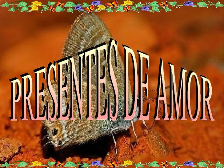 PRESENTES DE AMOR
