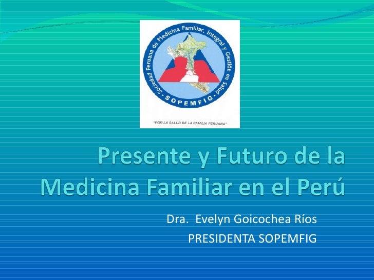 Presente y futuro de la medicina familiar