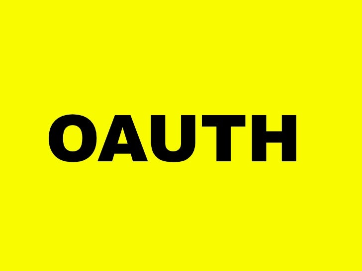 The Present Future of OAuth