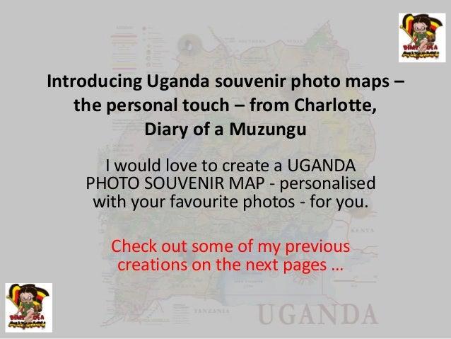 Souvenir and present ideas - Uganda photo maps | Diary of a Muzungu | Uganda travel blog