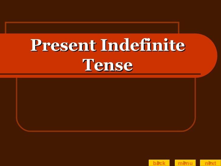 Present Indefinite Tense back menu next