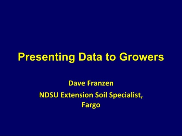 Presenting data to growers