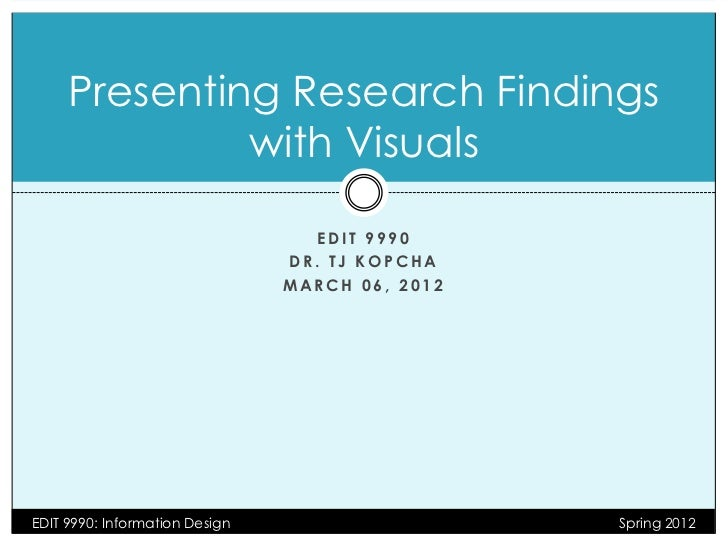 Presenting Research Findings              with Visuals                                  EDIT 9990                         ...