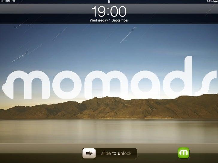 Presenting Momads, a mobile idea company