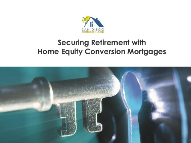 Securing Retirement with Home Equity Conversion Mortgages