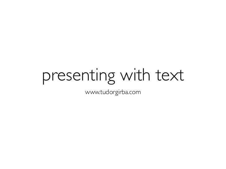 Presenting with text