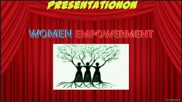 Awesome Presentation On Women Empowerment