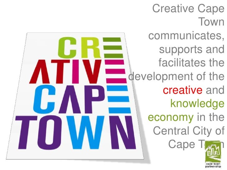 Creative Cape Town communicates, supports and facilitates the development of the creative and knowledge economy in the Cen...