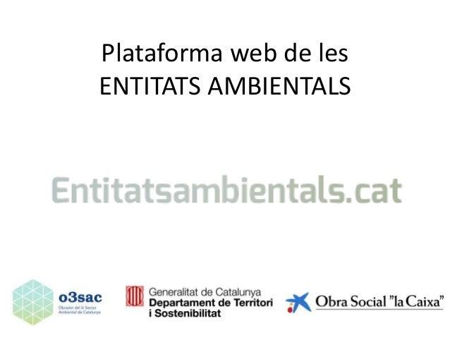 Plataforma web de les ENTITATS AMBIENTALS