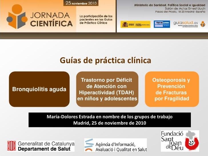 Guías de práctica clínica                           Trastorno por Déficit          Osteoporosis y                         ...