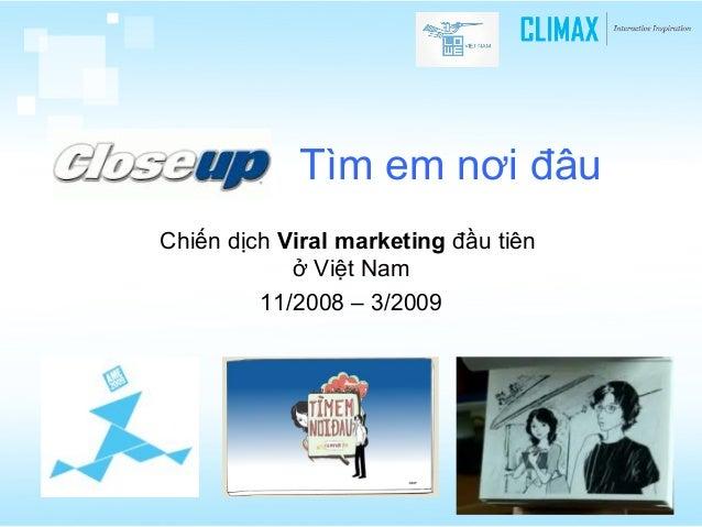 Tìm em nơi đâu Chiến dịch Viral marketing đầu tiên ở Việt Nam 11/2008 – 3/2009