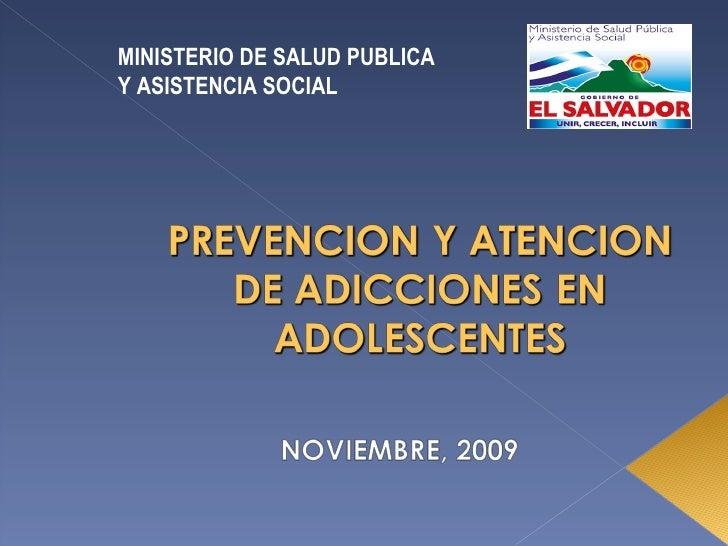 PREVENCION Y ATENCION DE ADICCIONES EN ADOLESCENTES